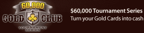 Cake Poker $60K Gold Club Tournament Series