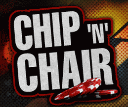 Doyles Room Chip 'n' Chair Tournaments