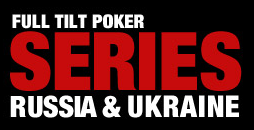 Full Tilt Poker Series Russia & Ukraine