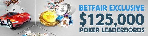 $125,000 Poker Leaderboards Betfair Promotion