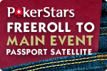 PokerStars Main Event Passport Satellite