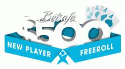 Betsafe $500 New Player Freeroll