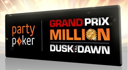 Party Poker Grand Prix Million at Dusk Till Ddawn