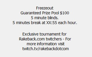 Rakeback Twitch Free Poker Tournament Details