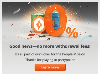 PartyPoker Removes Cashout Fees